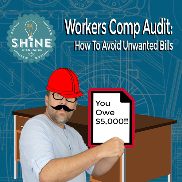 Workers Comp: What's An Audit?